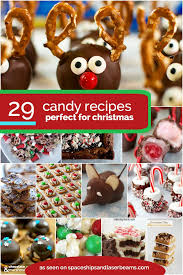 christmas candy gifts 29 christmas candy recipes spaceships and laser beams