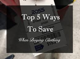 Top 5 U2013 Low Or by Top 5 Ways To Save Money When Buying Clothing Vnyzy