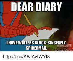 Spiderman Meme Generator - dear diary i have writers block sincerely spiderman memegenerator