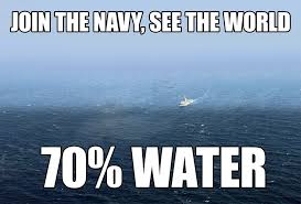 Funny Navy Memes - navy water jpg 1024纓693 awesome pinterest navy memes