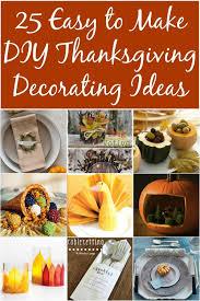 25 easy to make diy thanksgiving decorating ideas diy crafts