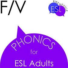 f v pronunciation phonics for esl adults by rike neville tpt