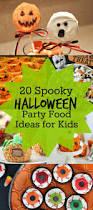 Recipes Halloween Party Food Ideas 463 Best Halloween Images On Pinterest Halloween Recipe