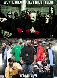 Wu Tang Clan Meme - slipknot and wu tang clan quickmeme