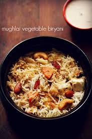 biryani cuisine mughlai veg biryani recipe mughlai vegetable dum biryani recipe