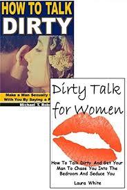 Dirty Talk In The Bedroom Talk 2 Box Set Dirty Talk For Women Talk Dirty Kindle