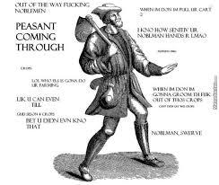 Peasant Meme - peasant coming through by asmark2 meme center