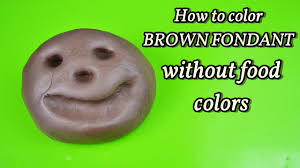 how to color brown fondant without food colors colorare pasta