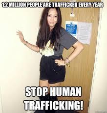 human trafficking memes memes pics 2018