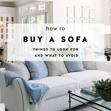 buy sofa how to buy a sofa what to look for and what to avoid york avenue