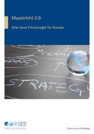 G Stige K Hen Studie Maastricht 2 0 Eine Neue Finanzregel Für Europa