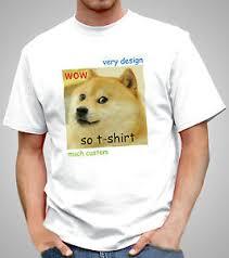 Funniest Doge Meme - doge meme t shirt funny joke dog tshirt custom printed with your