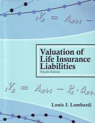 valuation of life insurance liabilities establishing reserves for