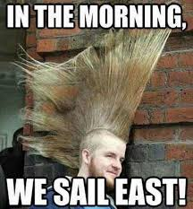 Sail Meme - in the morning we sail east memes and comics