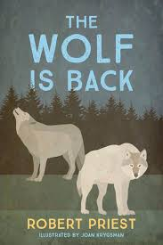 the wolf is back by robert priest