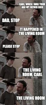 Bad Father Meme - rick and carl bad irony imgflip