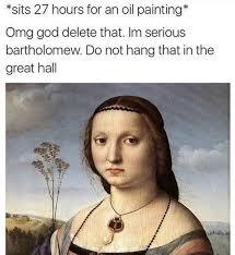 Oil Painting Meme - classical art memes classicartmemes twitter funny pinterest