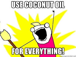 Coconut Oil Meme - coconut oil everything meme the coconut mama
