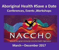 Save the date events meeting conferences   NACCHO Aboriginal     NACCHO Aboriginal Health News Alerts