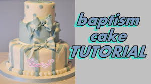 How To Decorate Christening Cake Baptism Christening Cake Tutorial Fondant Torta Battesimo A 3