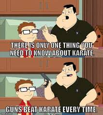 Karate Memes - american dad meme one thing you need to know about karate on bingememe