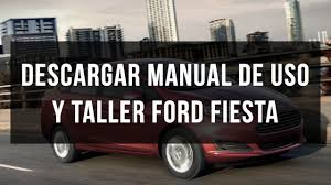 descargar manual de usuario y taller ford fiesta youtube