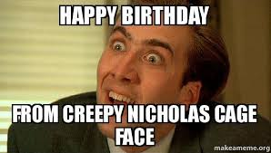 Mean Happy Birthday Meme - best happy birthday meme for him and her funny and sarcastic