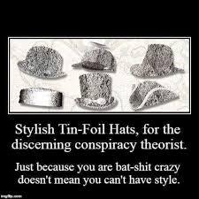 Tin Foil Hat Meme - stylish tin foil hats imgur
