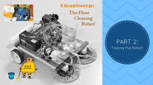 cleansweep the floor cleaning robot part 2 testing youtube