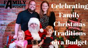 family traditions celebrating on a budget