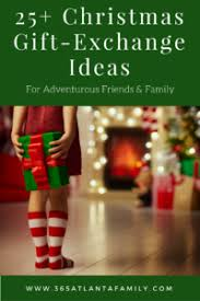 25 christmas gift exchange ideas for adventurous friends u0026 family