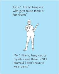 Hang In There Meme - i like to hang out with guys cause there is less drama