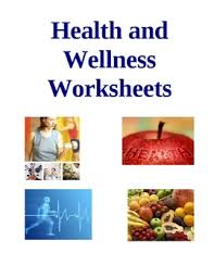 Health And Wellness Worksheets For All Worksheets Health And Wellness Worksheets For Free