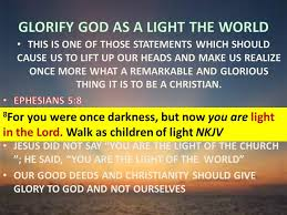 Children Of The Light Glorify God In Your Body And In Your Spirit U201d 1 Corinthians 6 Or
