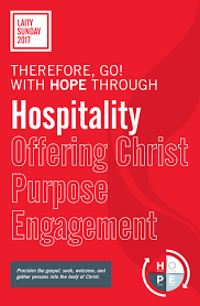 laity sunday 2017 therefore go with hope through hospitality