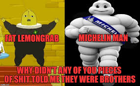 Michelin Man Meme - fat lemongrab and michelin man meme by diolaneiuma2156 on deviantart