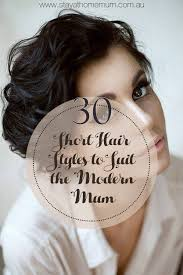 hairstyles for giving birth 30 short hairstyles to suit the modern mum stay at home mum