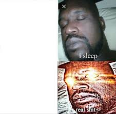 Meme Generateor - sleeping shaq meme generator imgflip
