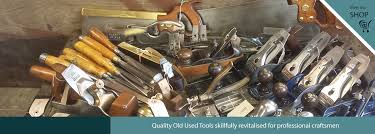 Used Wood Carving Tools For Sale Uk by Vintage Old Tools Antique U0026 Used Second Hand Tools Uk