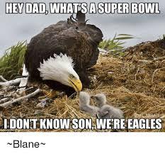 What Sa Meme - he dad what sa super bowl aidontknowson were eagles blane dad