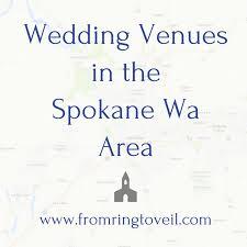 Wedding Venues Spokane 123 Wedding Venues In The Spokane Wa Area From Ring To Veil