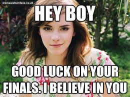 Good Luck On Finals Meme - for all them fellow college students emma watson imgur