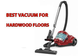 top 5 best vacuum for hardwood floors reviews 2017