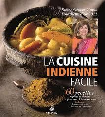 la cuisine indienne amazon fr la cuisine indienne facile kirane grover gupta livres