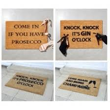Novelty Doormats 60 Off Novelty Doormats Including U0027come In If You Have Prosecco