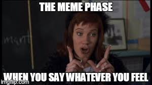 Whatever Memes - w imgflip