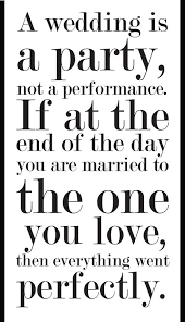 wedding reception quotes i weddings would poke me saying you re next they
