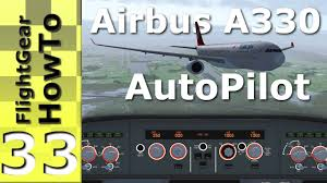 airbus a330 u0027s autopilot tutorial flightgear howto 33 youtube
