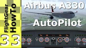 airbus a330 u0027s autopilot tutorial flightgear howto 33 youtube