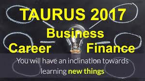 2017 horoscope predictions taurus 2017 horoscope vrishabha rashi career business finance